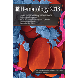 Hematology 2018 (ASH Education Program)